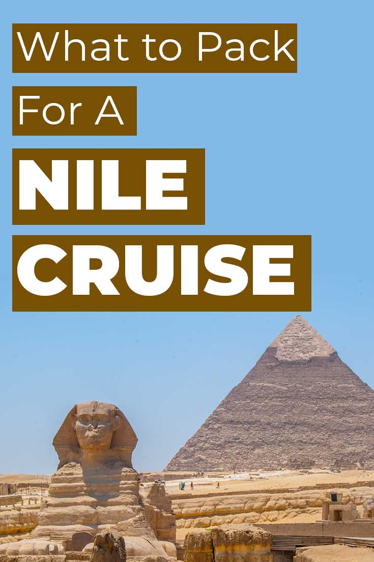 What to pack for a Nile Cruise for Women