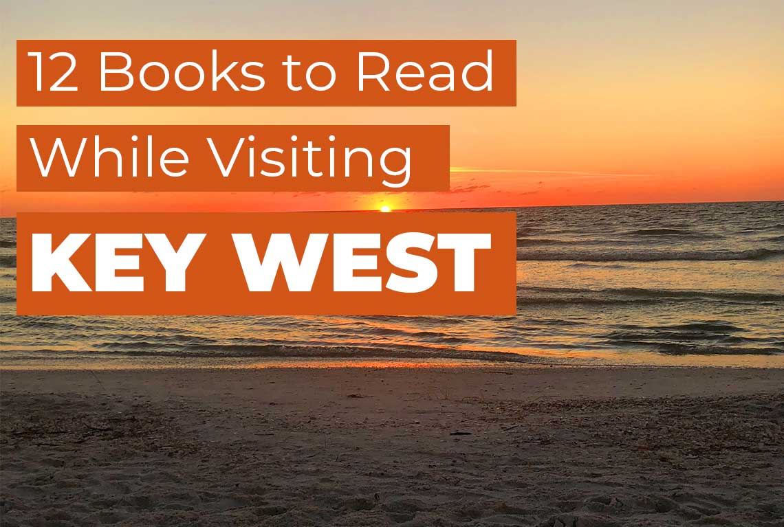 Great Books to Read While Visiting Key West and the Florida Keys ...