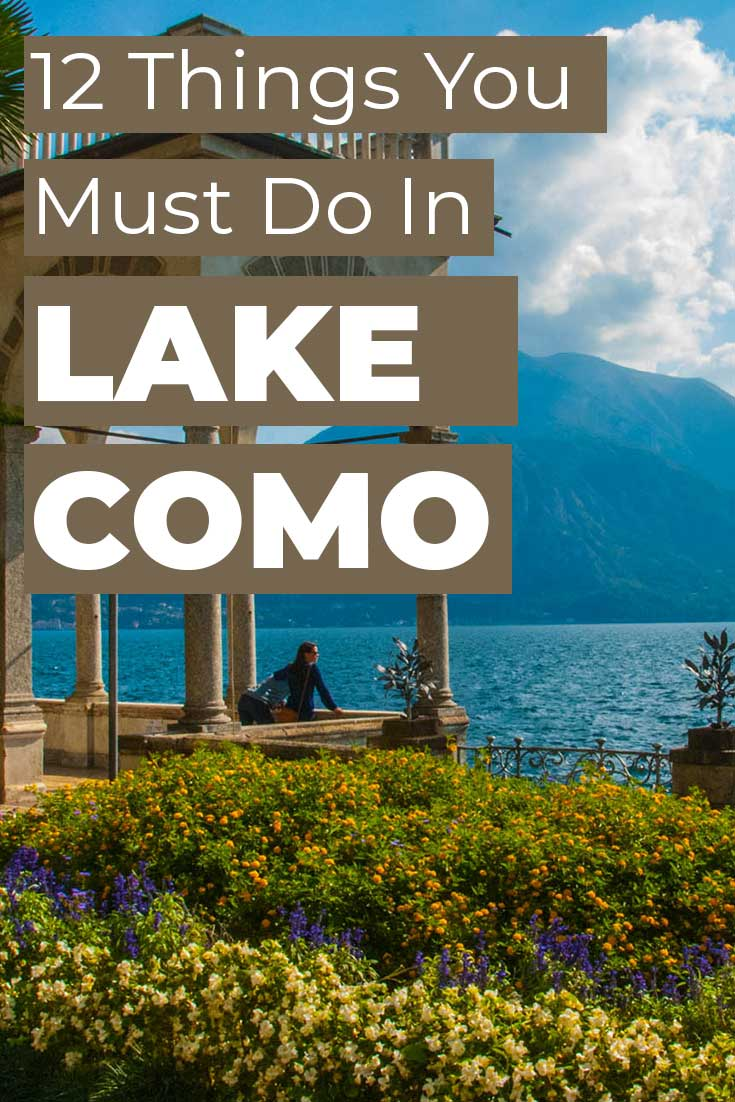 12 things you must do in Lake Como