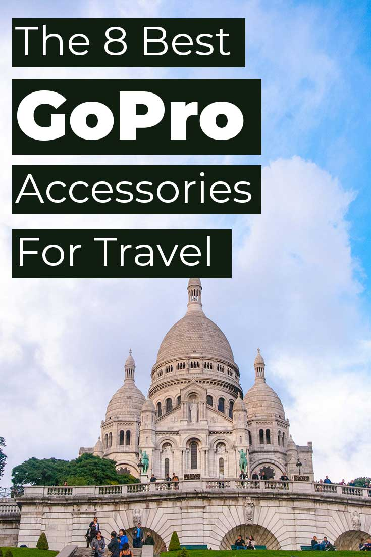 The 8 Best GoPro Accessories for Travel