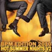 Hot Summer Nights v2 | BPM Edition 2010