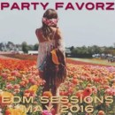 EDM Sessions [May 2016]   Your pre-Summer Dance Party!
