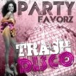 Trash Disco | Good Times