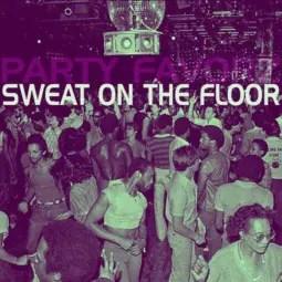 Sweat On The Floor