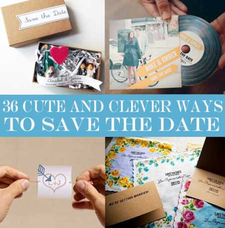 36 Save The Date Ideas