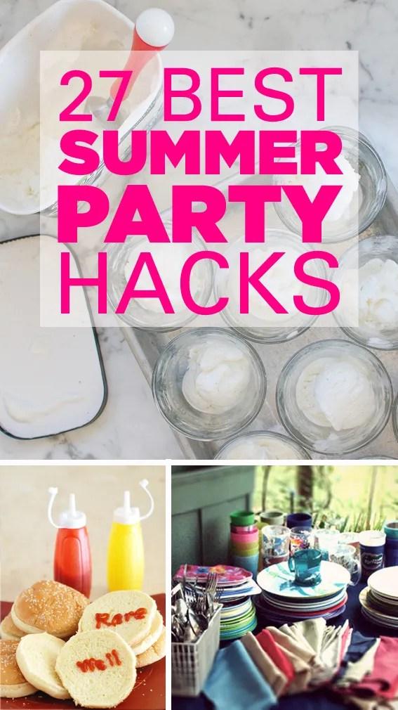 27 Summer Party Hacks
