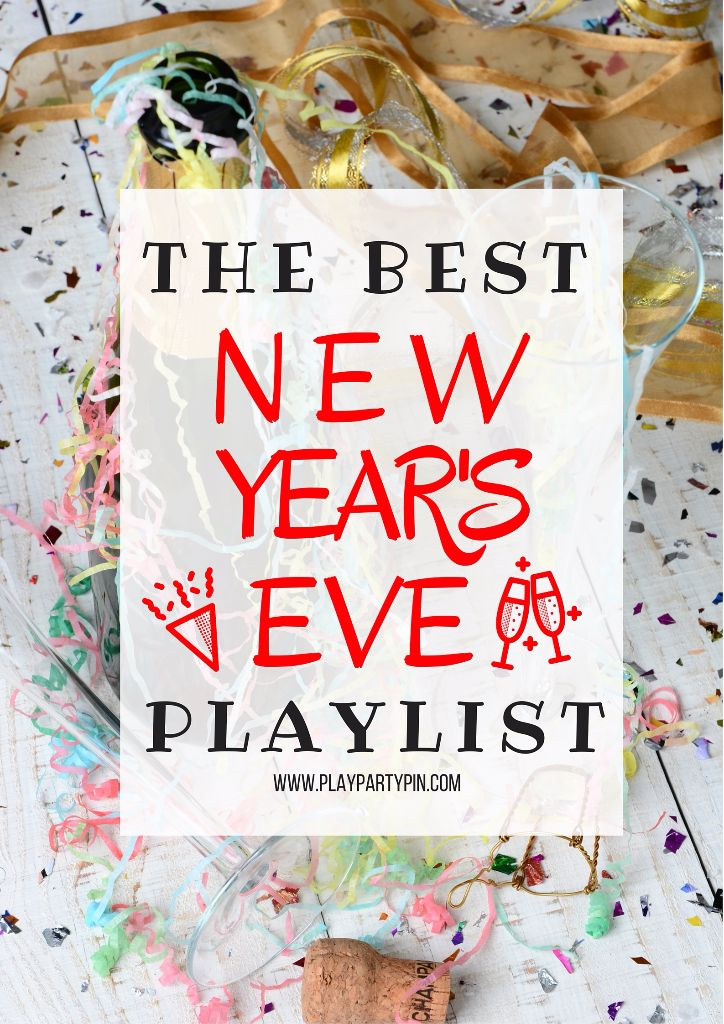 The Best New Year's Eve Playlist – Party Ideas