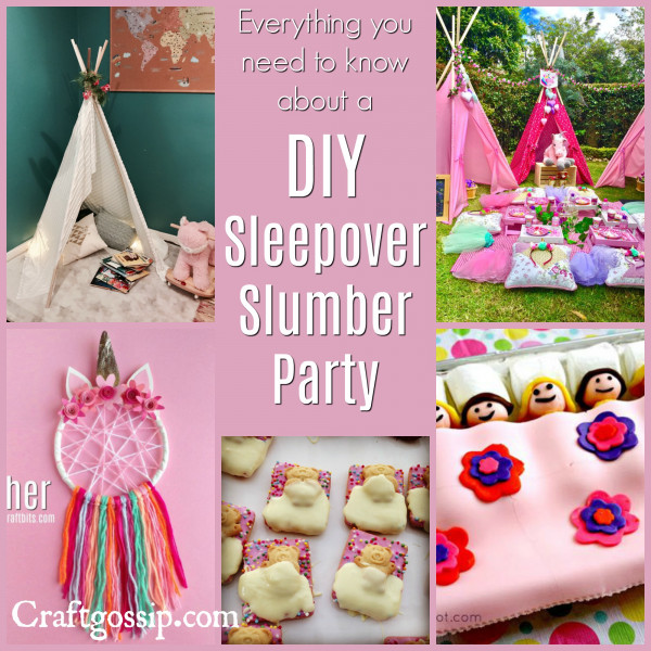 Everything You Need To Know About A DIY Sleepover Party