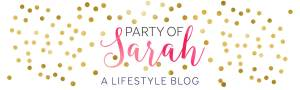 Party of Sarah, a lifestyle blog