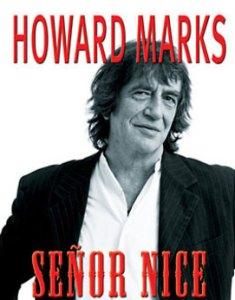 Howard Marks Senor Nice