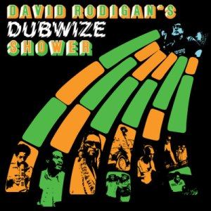 David Rodigan Dubwize Shower Various Artists Compilation CD VÖ: 22.07.11 BBE ALIVE AG