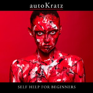 autoKratz Self Help For Beginners Bad Life CD