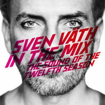 Sven Väth in the Mix The Sound of the Twelfth Season Cocoon Recordings / WordandSound VÖ : 18. November 2011 Doppel-CD ( Jewel Case + Premium Edition )