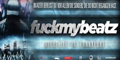 fuckmybeatz Nightlife Doku FFM