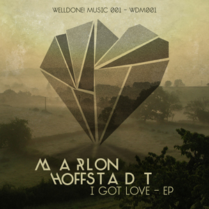 Marlon Hoffstadt - I Got Love - WELL DONE! MUSIC 001