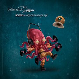 Noetics Rotterdub Remix EP Tiefenrausch EP005 Artwork by Himmels-W