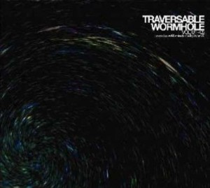 Traversable Wormhole Vol.1-5 An exclusive 68 minutes mix by Adam X
