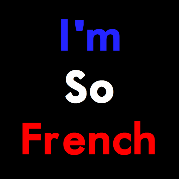 I'm So French