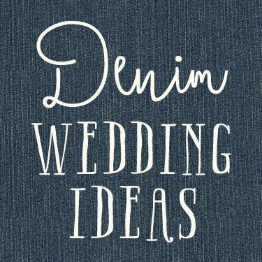 Denim wedding ideas and inspiration