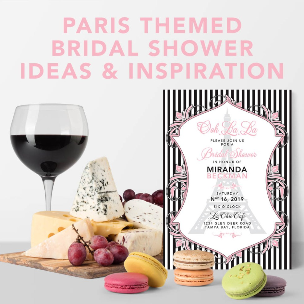 Parisian Paris themed bridal shower inspiration and ideas
