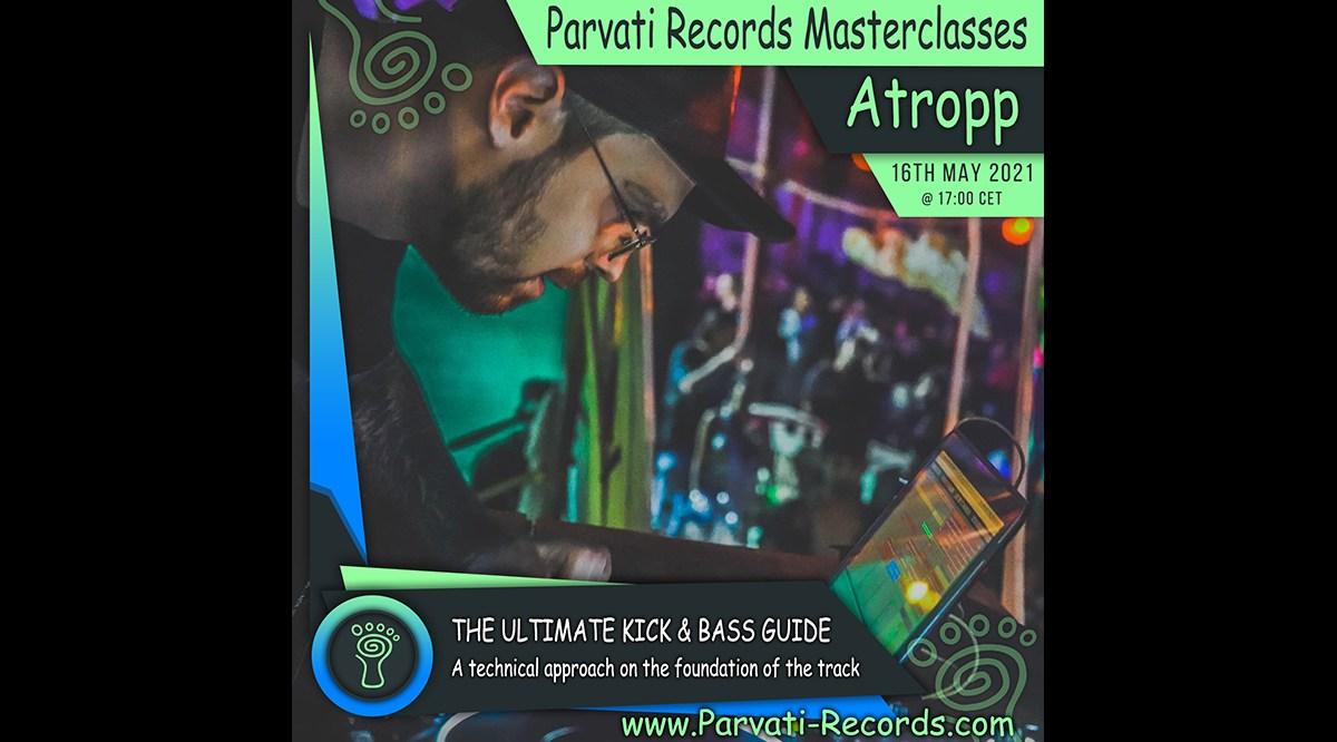Parvati Records Masterclass: Atropp