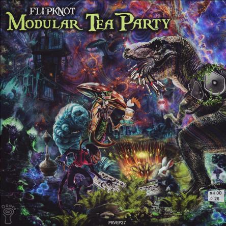 Flipknot - Modular Tea Party - prvep27 - featured image