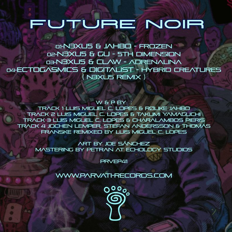 N3XU5 -Future Noir - Parvati Records EP - back cover tracklist - psytrance