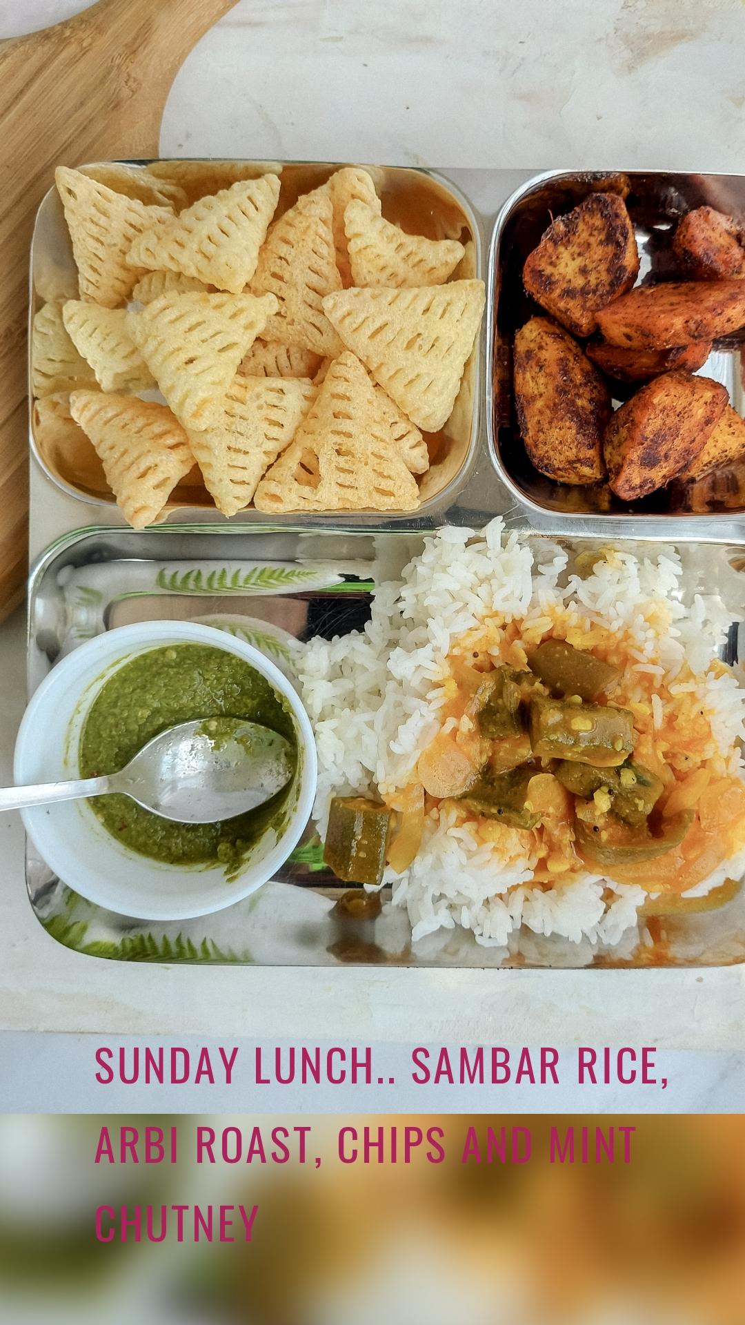 Sunday lunch.. sambar rice, arbi Roast, chips and mint chutney
