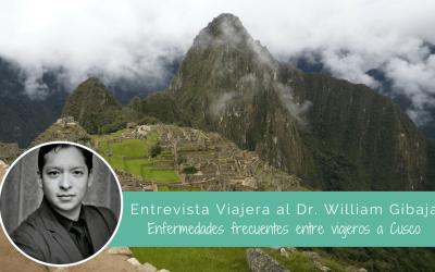Dr. William Gibaja y enfermedades frecuentes entre viajeros a Cusco