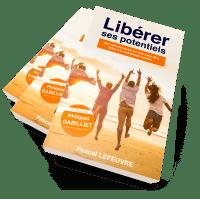 manuel libérer ses potentiels avec la psychologie positive