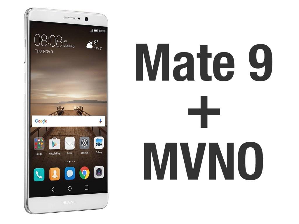 Huawei Mate 9 + MVNO