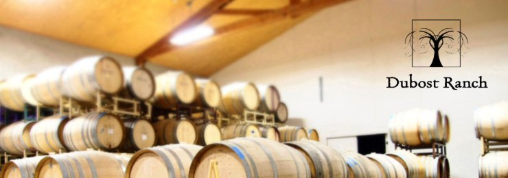Dubost Ranch Winery - Paso Robles, CA