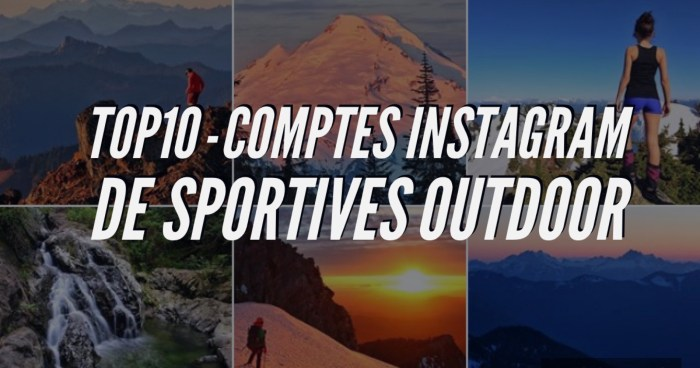 TOP 10 instagram sportives outdoor montagne aventure