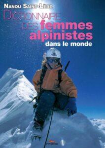 dictionnaire des femmes alpinistes nanou saint lebe