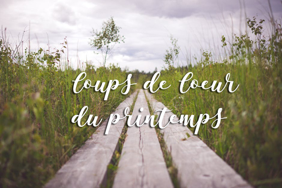 coups de coeur outdoor du printemps