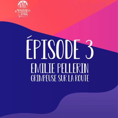Montagnes au féminin podcast interview amandine outdoor aventure blog femmes Emilie Pellerin grimpeuse quebecoise