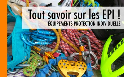 Tout savoir sur les EPI – Équipements de Protection Individuelle !