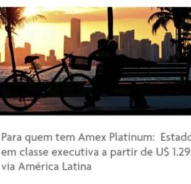Promoção American Express Platinum – Passagens para os EUA em classe executiva por U$1296