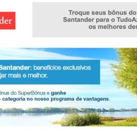 TudoAzul oferece upgrade de categoria para quem transferir pontos do Santander