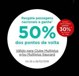 PONTOS QUE VOLTAM Multiplus: Resgate passagens Nacionais e ganhe até 50% dos pontos de volta!