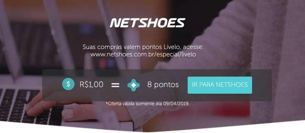 f258f6cb9 A Livelo está oferecendo somente hoje 8 pontos para cada real gasto na  Netshoes. A condição padrão (fora da promoção) é de 3 pontos por real.