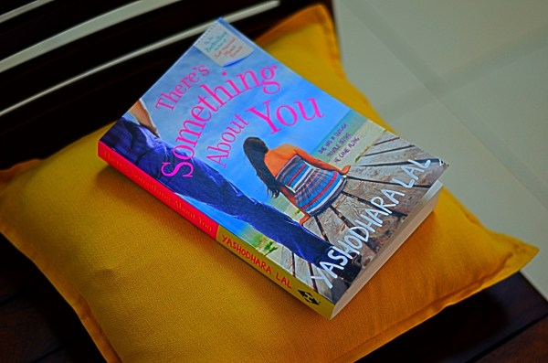 There's something about you_Yashodhara Lal_Book review