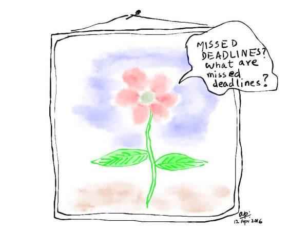 Missed deadlines... a poem