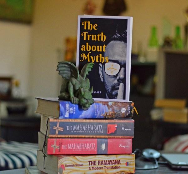 The Truth about Myths - Amit Srivastava - Saptarshi Prakashan