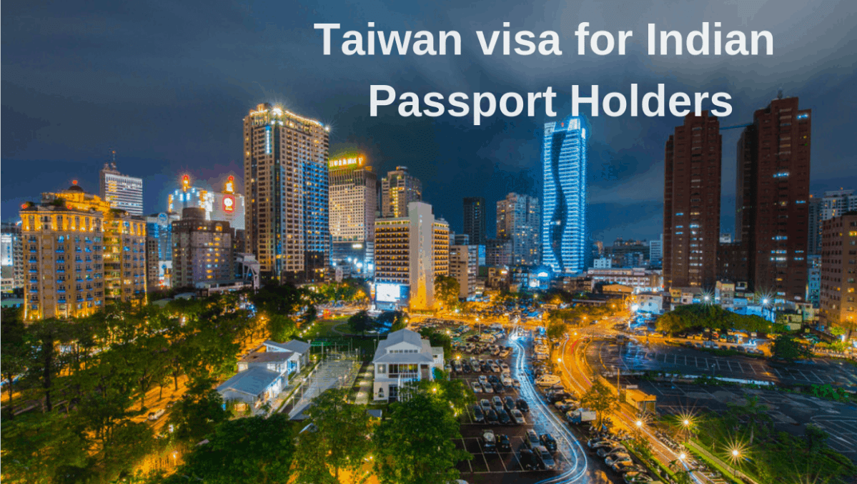 Taiwan visa for Indian Passport holders