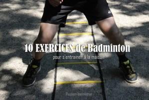 exercices de badminton s'entrainer à la maison