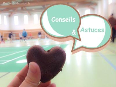 conseils et astuces badminton