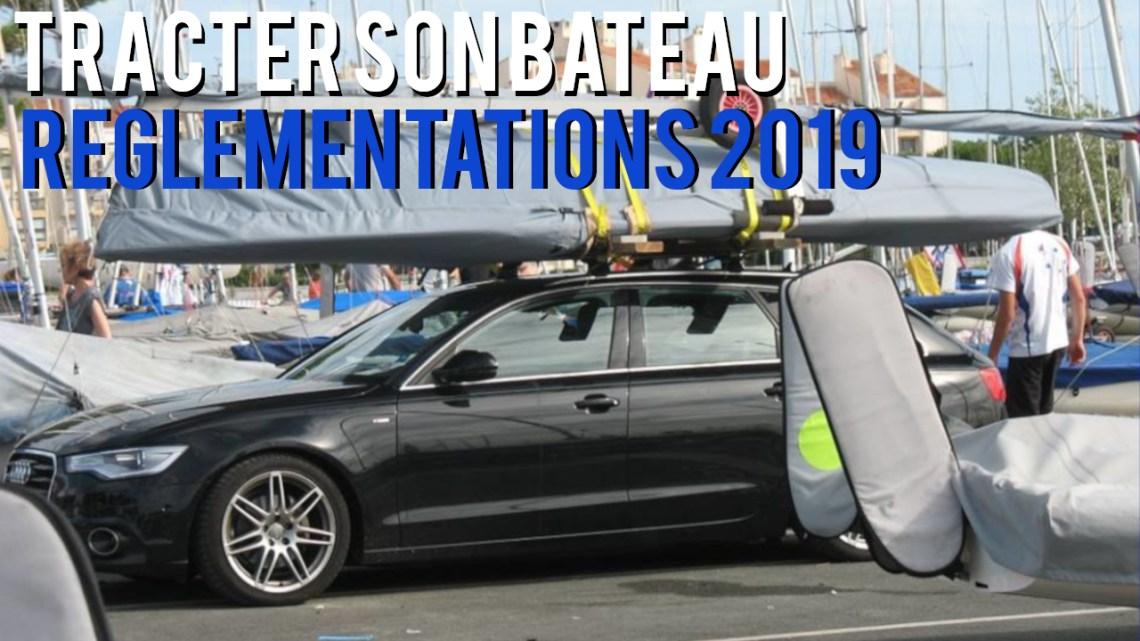 Tracter son bateau : les réglementations 2019 (B96, BE)