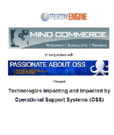 Technologies Impacting and Impacted by Operational Support Systems (OSS)