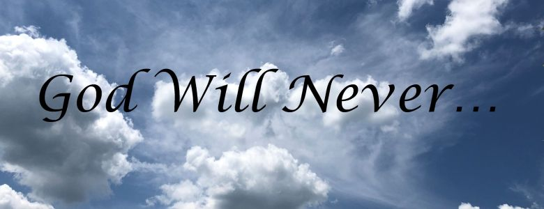 God Will Never